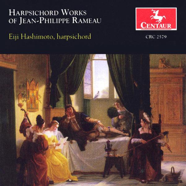 Harpsichord Works - J.p. Rameau - Musik - CENTAUR - 0044747257921 - 11/2-2003