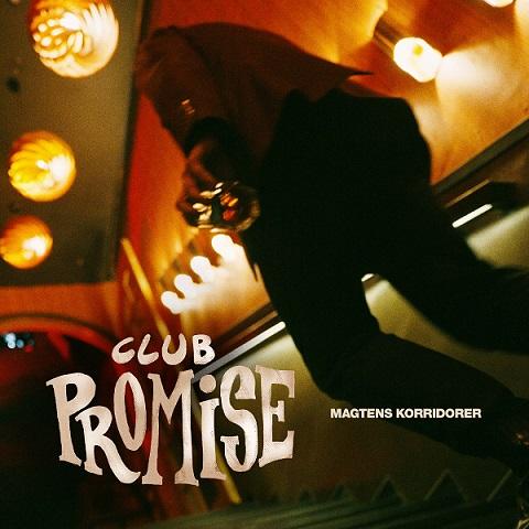 Club Promise - Magtens Korridorer - Musik -  - 0602435570921 - Apr 16, 2021