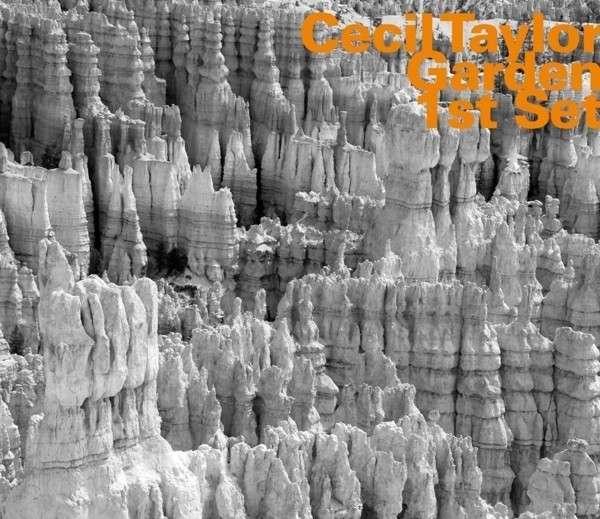 Garden 1st Set - Cecil Taylor - Musik - HATOLOGY - 0752156071921 - May 12, 2015