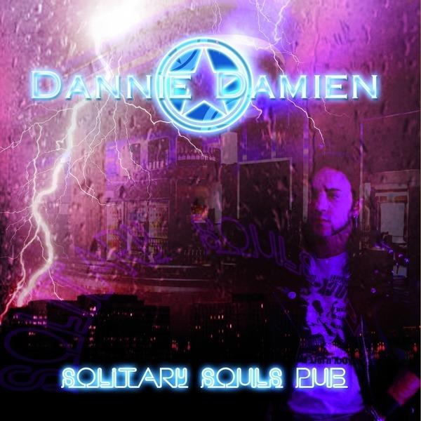 Solitary Souls Pub - Dannie Damien - Musik - ROCK IT UP - 0753263099921 - January 10, 2019