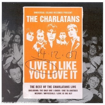Live it like you love - The Charlatans - Musik - PG - 0044006416922 - 15/10-2002