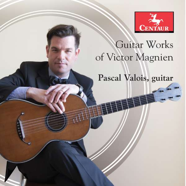 Guitar Works of Victor Magnien - Magnien / Valois,pascal - Musik - Centaur - 0044747346922 - 11/3-2016