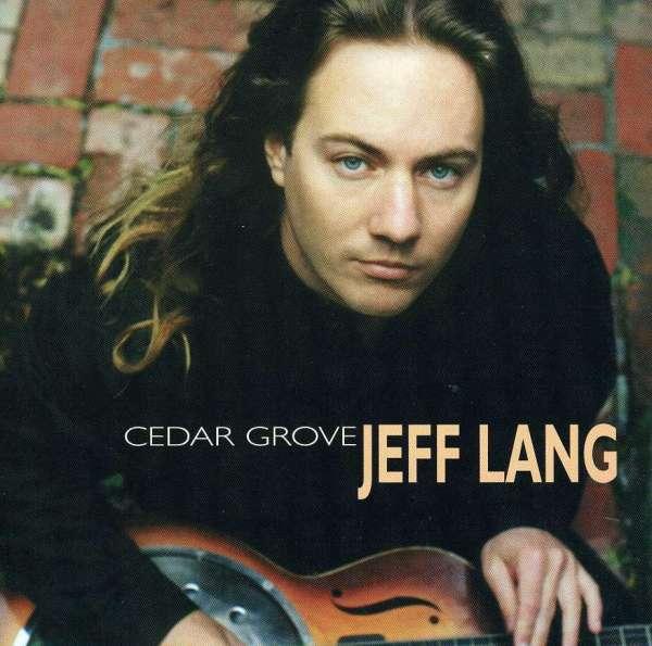 Cedar Grove - Jeff Lang - Musik - BLACK MARKET - 0045507400922 - August 17, 1999