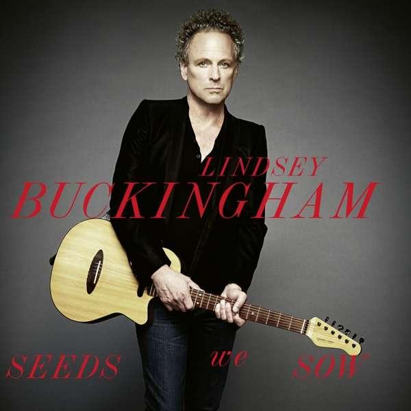 Seeds We Sow - Lindsey Buckingham - Musik - EARMUSIC CLASSICS - 4029759131922 - February 8, 2019