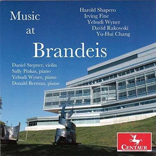 Music at Brandeis - Shapero / Fine / Wyner / Rakowski / Stepner - Musik - DAN - 0044747336923 - 10/2-2015