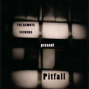 Pitfall - Remote Viewers - Musik - RER MEGACORP - 0752725033923 - February 12, 2015