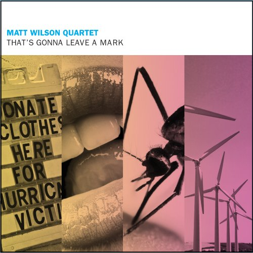 That's Gonna Leave A Mark - Matt Wilson - Musik - PALMETTO - 0753957213923 - July 7, 2009