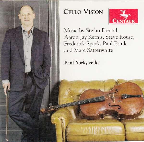 Cello Vision - Freund / Kernis / Rouse / Satterwhite / Speck - Musik - Centaur - 0044747298924 - February 23, 2010