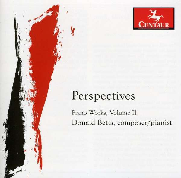 Perspectives - Donald Betts - Musik - CENTAUR - 0044747313924 - March 21, 2012