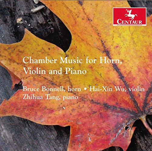 Chamber Music for Horn Violin & Piano - Berkeley / Bonnell / Wu / Tang - Musik - DAN - 0044747339924 - July 10, 2015