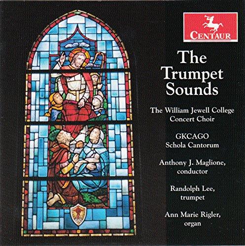 Trumpet Sounds - Baros / Lee / William Jewell College Concert Choir - Musik - Centaur - 0044747342924 - November 13, 2015