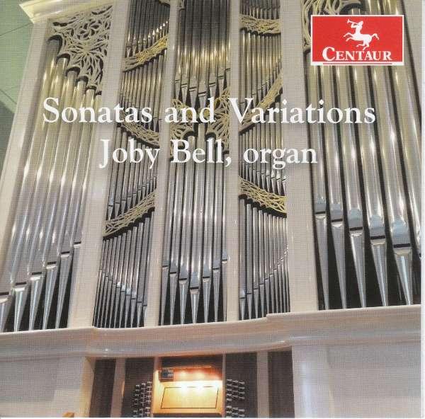 Sonatas and Variations - Joby Bell - Musik - CENTAUR - 0044747355924 - 20/9-2017