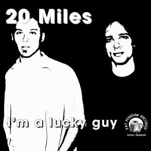 Lucky Guy - 20 Miles - Musik - BLUES - 0045778031924 - 24/11-1998