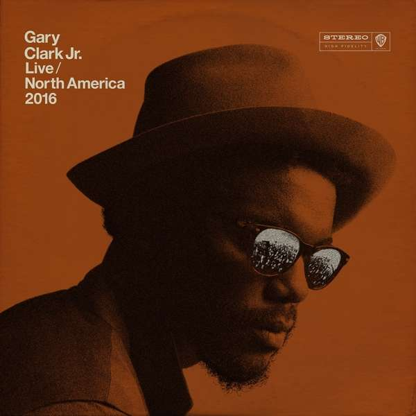 Live North America 2016 - Gary -Jr- Clark - Musik - WARNER BROTHERS - 0093624913924 - March 23, 2017