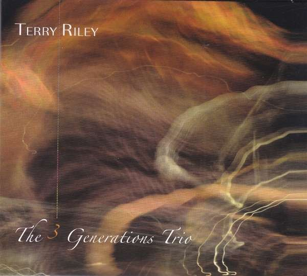 3 Generations Trio - Terry Riley - Musik - ANGELICA - 0752725036924 - January 3, 2020