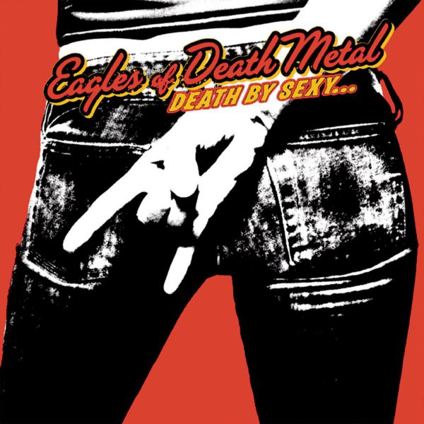 Death by Sexy - Eagles of Death Metal - Musik - SONY - 0828768770924 - 21/7-2006