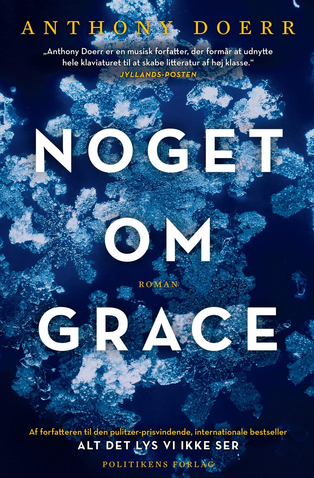 Noget om Grace - Anthony Doerr - Bøger - Politikens Forlag - 9788740026924 - February 18, 2016