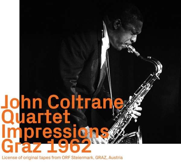 Impressions Graz 1962 - John Coltrane - Musik - EZZ-THETICS - 0752156101925 - November 30, 2019