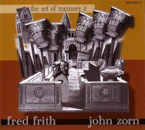 Art of Memory 2 - Frith,fred & John Z - Musik - RER - 0752725901925 - July 8, 2008