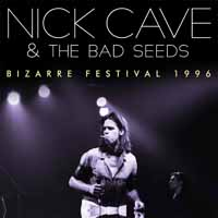 Bizarre Festival 1996 - Nick Cave - Musik - POP/ROCK - 0823564697925 - May 5, 2017