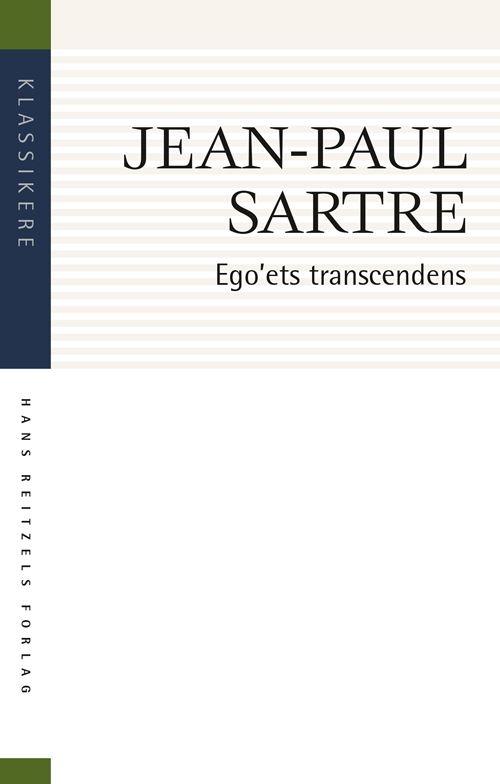 Klassikere: Ego'ets transcendens - Jean-Paul Sartre - Bøger - Gyldendal - 9788741275925 - July 23, 2021