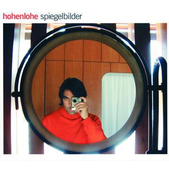Spiegelbilder - Hohenlohe - Musik - Universal - 0044001736926 - 2002