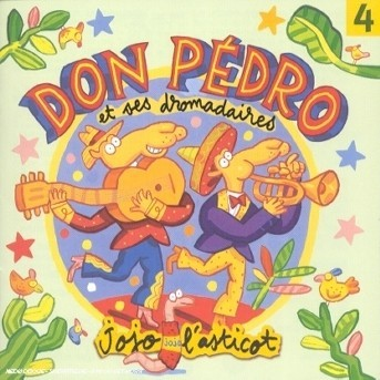 Jojo L'asticot - Don Pedro & Ses Dromadaires - Musik -  - 0044001778926 - 23/4-2002