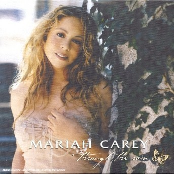 Through the Rain - Mariah Carey - Musik - UNIVERSAL - 0044006380926 - 11/3-2019