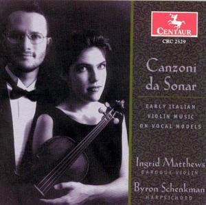 Canzoni Da Sonar:early It - Matthews, Ingrid / Byron Sc - Musik - CENTAUR - 0044747252926 - 17/4-2003