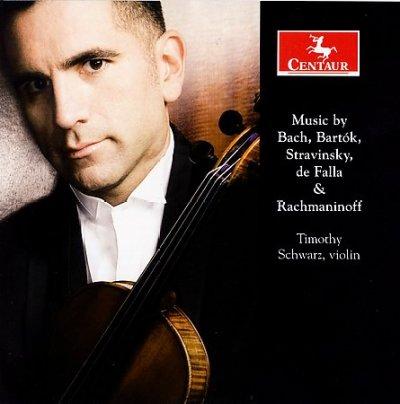 Ciaccona from Partita - Bach / Bartok / Stravinsky / De Falla / Schwarz - Musik - Centaur - 0044747281926 - February 27, 2007