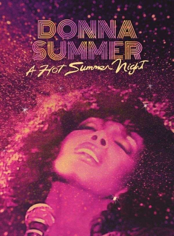 A Hot Summer Night - Donna Summer - Musik - DRIVEN BY THE MUSIC - 0654378624926 - July 10, 2020
