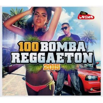 100 Bomba Reggaeton 2015 - Various Artists - Musik -  - 3596973234926 - 1970