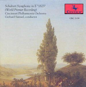 Symphony in E 1825 - F. Schubert - Musik - CENTAUR - 0044747213927 - 1996