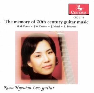 Guitar Music of the 20th Century - Rosa Hyewon Lee - Musik - CENTAUR - 0044747271927 - 11/2-2005