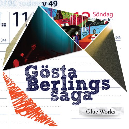 Glue Works - Gosta Berlings Saga - Musik - CUNEIFORM REC - 0045775031927 - 17/5-2011