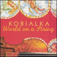 World on a String - Daniel Kobialka - Musik - Lisem Records - 0753221730927 - December 10, 2002
