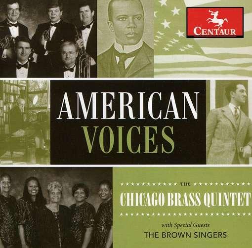 American Voices - Chicago Brass Quintet - Musik - CENTAUR - 0044747315928 - June 13, 2012
