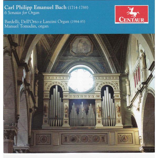 Carl Phillip Emanuel Bach: 6 Sonatas for Organ - Bach,c.p.e. / Tomadin,manuel - Musik - Centaur - 0044747328928 - June 25, 2013