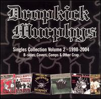Singles Collection 2 - Dropkick Murphy - Musik - HLCT - 0045778046928 - 8/3-2005