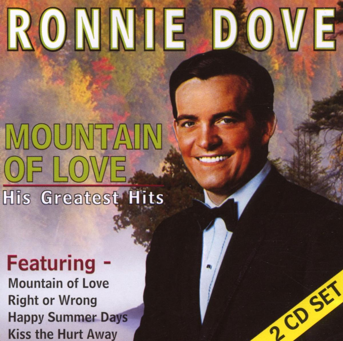 Mountain of Love: His Greatest Hits - Ronnie Dove - Musik - AIM RECORDS - 0752211300928 - January 10, 2006