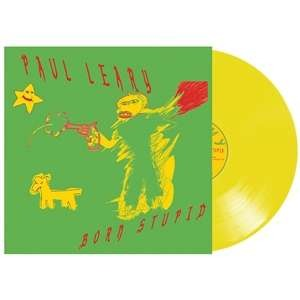 Born Stupid - Paul Leary - Musik - SHIMMY DISC - 0753936907928 - March 19, 2021