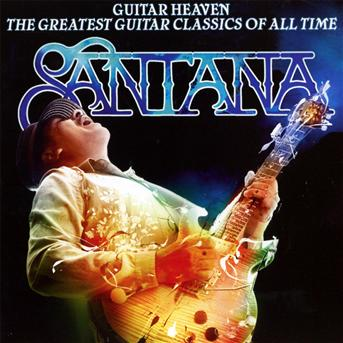 Guitar Heaven: Greatest Guitar Class - Santana - Musik - ARISTA - 0886977745928 - 28/9-2010