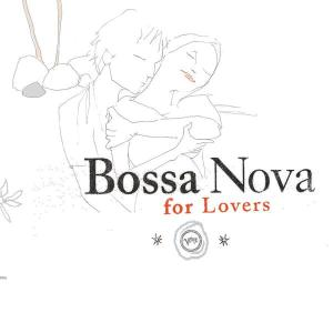 Bossa Nova for Lovers - V/A - Musik - VERVE - 0044006532929 - May 11, 2021