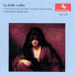 La Belle Voilee-17th Cent - V/A - Musik - CENTAUR - 0044747235929 - 10/2-1999