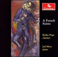 A French Soiree - Pope, Kathy / Jed Moss - Musik - CENTAUR - 0044747280929 - March 6, 2007