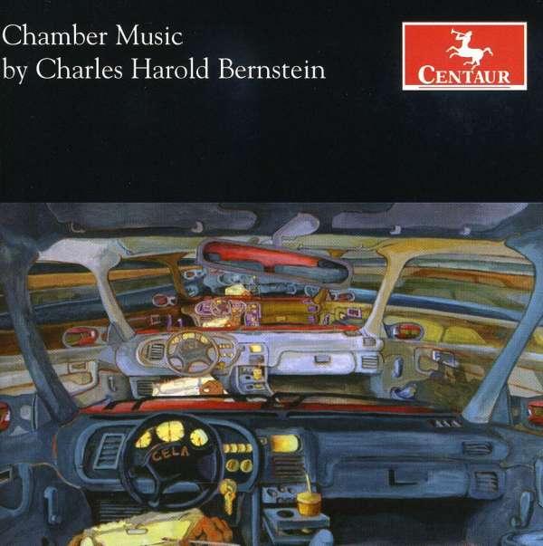 Chamber Music by Charles Harold Bernstein - C.h. Bernstein - Musik - CENTAUR - 0044747293929 - March 21, 2012