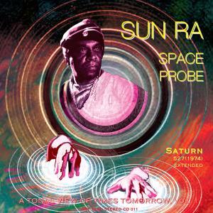 Space Probe - Sun Ra - Musik - ART YARD - 0752725028929 - July 2, 2011