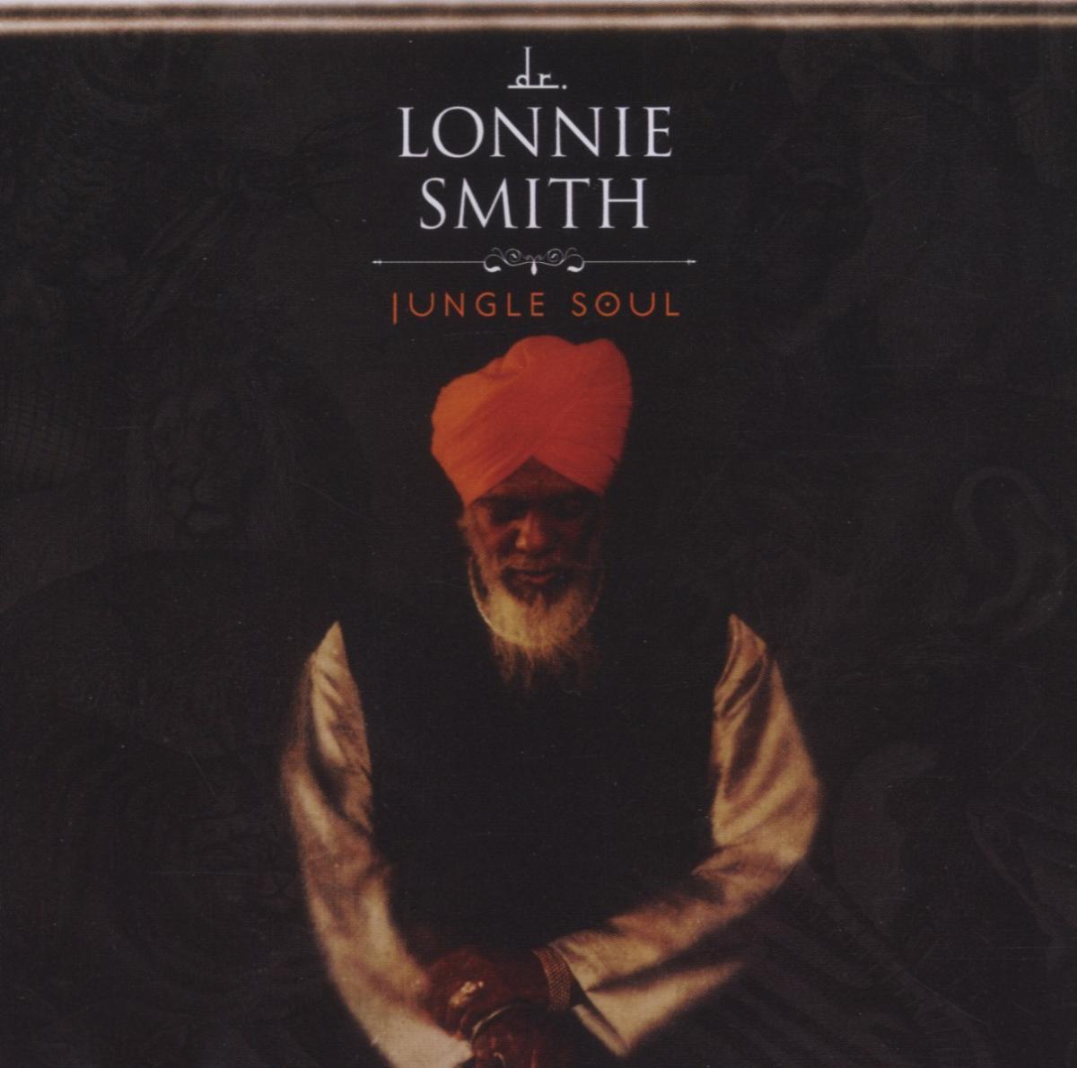 Jungle Soul - Doctor Lonnie Smith - Musik - JAZZ - 0753957211929 - July 11, 2006