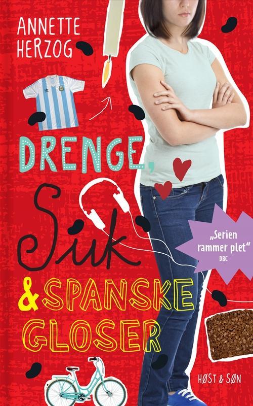 Drenge & ...: Drenge, suk & spanske gloser. Drenge & ... 6 - Annette Herzog - Bøger - Høst og Søn - 9788763835930 - 30/10-2014