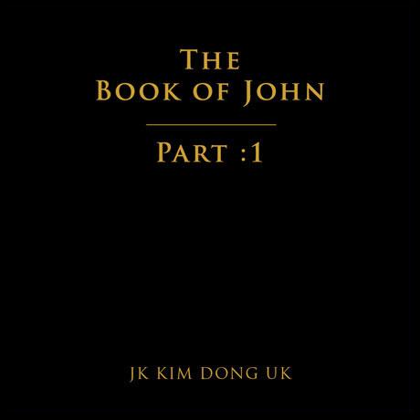 The Book Of John Part 1 - Jk Kim Dong UK - Musik - CJ DIGITAL MUSIC - 8809603540935 - 10/4-2018